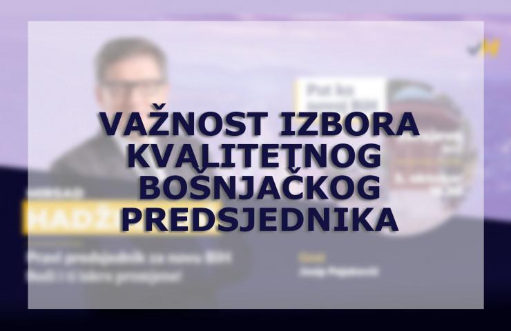 Važnost Bošnjačkog predsjednika